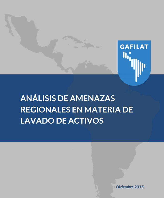 Análisis de Amenazas Regionales en Materia de Lavado de Activos